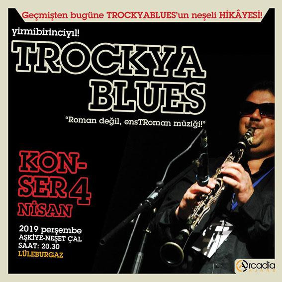Trockya Blues'tan beklenen konser